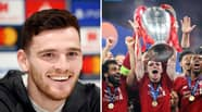 Andy Robertson Predicts The Winner Of The UEFA Champions League