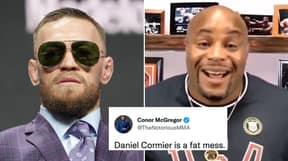 Daniel Cormier Ruins Conor McGregor After He Calls Him A 'Fat Mess' In Deleted-Tweets