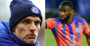 Antonio Rudiger Sent Home By Thomas Tuchel After Clash In Chelsea Training