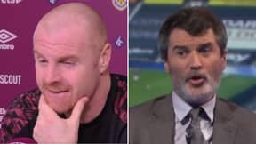 Sean Dyche Had The Perfect Reply To Roy Keane Saying He Could Get In Burnley's Team