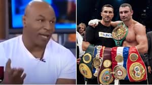 Mike Tyson's Response When Asked If He Would Have Beaten The Klitschko Brothers