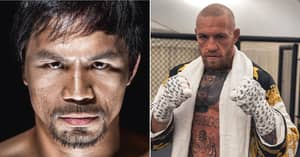 Manny Pacquiao: 'I Want An MMA Fighter Next', Sets Up Conor McGregor Showdown