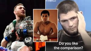 Conor McGregor's Reaction To Being Called 'Muhammad Ali Of The UFC' Was Incredibly Different To Khabib's
