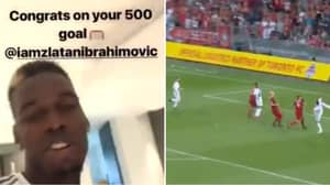 Paul Pogba Gives A Hilarious Message To Zlatan Ibrahimovic After His 500th Career Goal