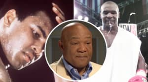 George Foreman Claims Muhammad Ali Was Scared To Fight Prime Mike Tyson