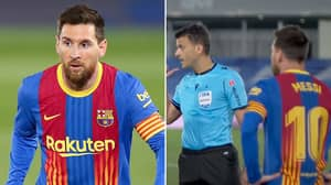 "Lionel Messi Asked ""Do You Know The Rules Of Football"" By El Clasico Referee In Heated Argument"