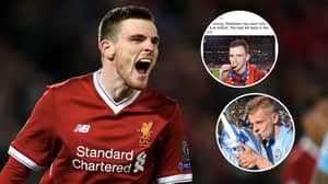 Manchester City Supporters Respond To Liverpool Fan Calling Robertson The Best Left-Back In The World