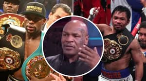 Mike Tyson's Answer When Asked Who He Enjoys Most Out Of Floyd Mayweather And Manny Pacquiao