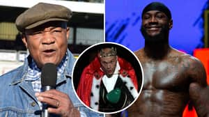 Deontay Wilder Finally Responds To George Foreman's Training Offer For Tyson Fury Rematch
