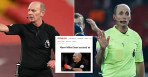 Petition To Get Mike Dean Sacked As A Premier League Referee Is Launched