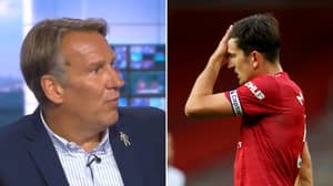 Paul Merson's Comments About Harry Maguire From Last Season Re-Emerge And They Are Spot On