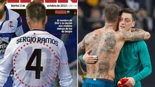 Sergio Ramos Once Wore Mesut Ozil's Shirt Under His Own In A Remarkable Show Of Support