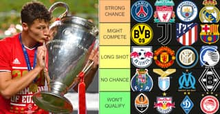 Champions League Teams 2020/21 Ranked From 'Likely Winner' To 'Need A Miracle'