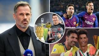 Jamie Carragher Snubs Robert Lewandowski As He Names Third Best Player In World Behind Ronaldo And Messi