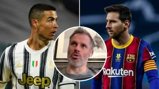Jamie Carragher's Answer To The Lionel Messi Vs Cristiano Ronaldo Debate Is The Most Perfect Yet