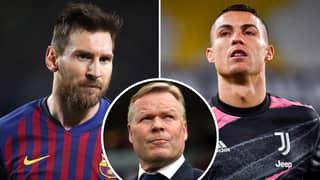 Ronald Koeman's Brilliant Response On Lionel Messi Vs Cristiano Ronaldo Debate