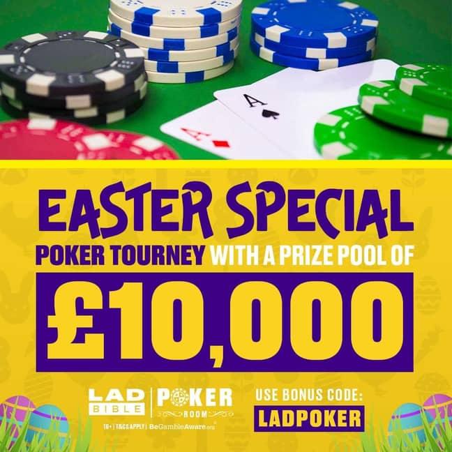 LADbible Poker's £10,000 Easter Friday Tournament