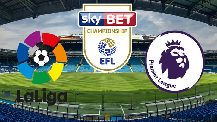 The Most Watched League In European Football Revealed - The Championship > La Liga