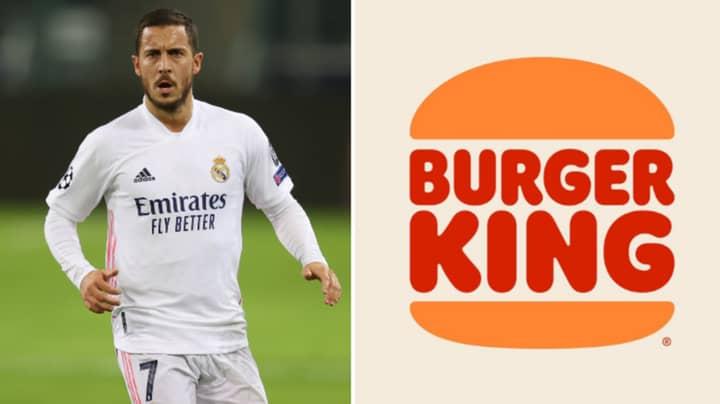 Burger King Take Shot At Eden Hazard With Savage Tweet After He Missed Real Madrid Training