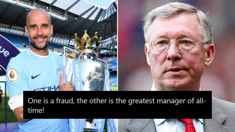 Man City Fans Are Claiming Pep Guardiola Is A Better Manager Than 'Overrated' Sir Alex Ferguson
