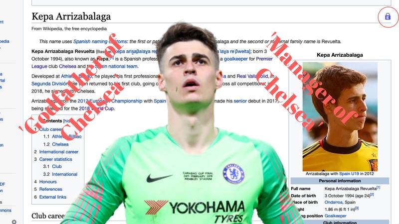 Wikipedia Forced To Lock Kepa Arrizabalaga's Page After Chelsea Fans Keep Editing His Profile